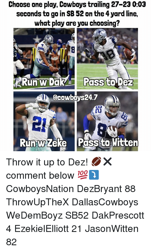 17283f5dd46 Choose One Play Cowboys Trailing 27-23 003 Seconds to Go in SB 52 on ...