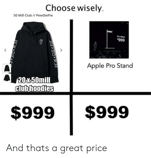 https://pics.me.me/choose-wisely-50-mill-club-pewdiepie-666-apple-pro-57686416.png