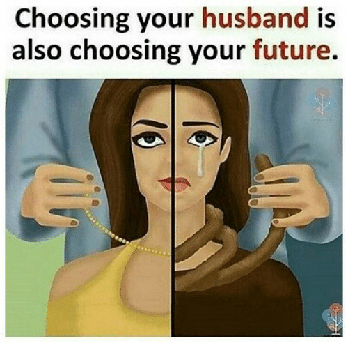 Future, Husband, and Indonesian (Language): Choosing your husband is  also choosing your future.