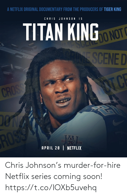 Football, Netflix, and Nfl: Chris Johnson's murder-for-hire Netflix series coming soon! https://t.co/IOXb5uvehq