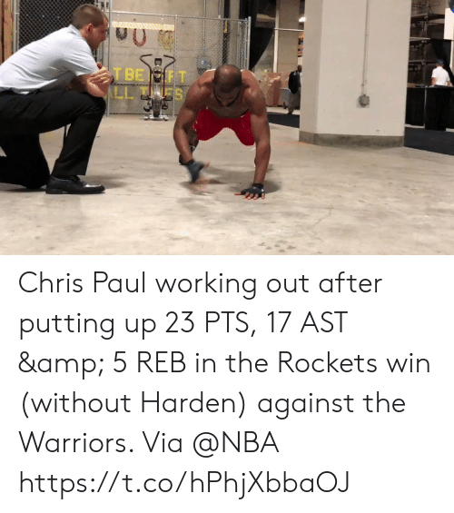 Chris Paul, Memes, and Nba: Chris Paul working out after putting up 23 PTS, 17 AST & 5 REB in the Rockets win (without Harden) against the Warriors.   Via @NBA   https://t.co/hPhjXbbaOJ