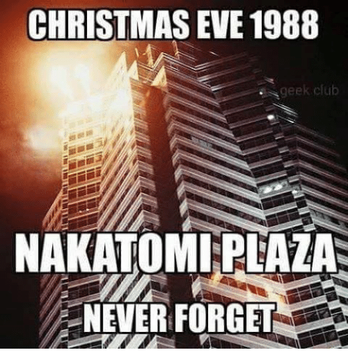 club dank and clubbing christmas eve 1988 geek club nakatomi plaza never forget