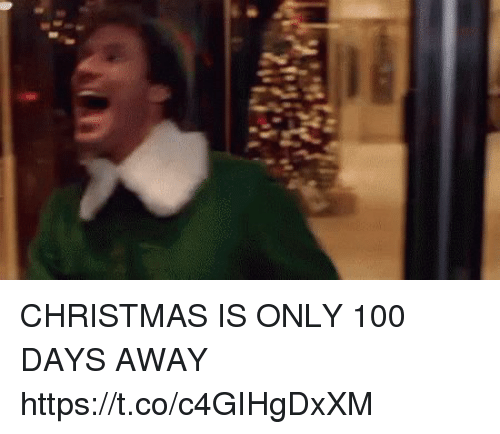 Anaconda, Christmas, and Funny: CHRISTMAS IS ONLY 100 DAYS AWAY https://t.co/c4GIHgDxXM