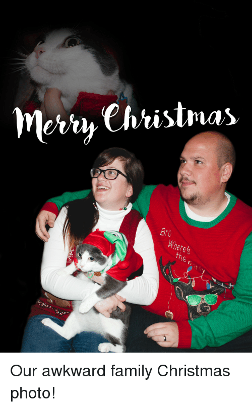 funny awkward and family christmas photos christmas our awkward family christmas - Awkward Family Christmas Photos