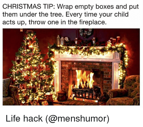 Christmas Life Hacks.Christmas Tip Wrap Empty Boxes And Put Them Under The Tree