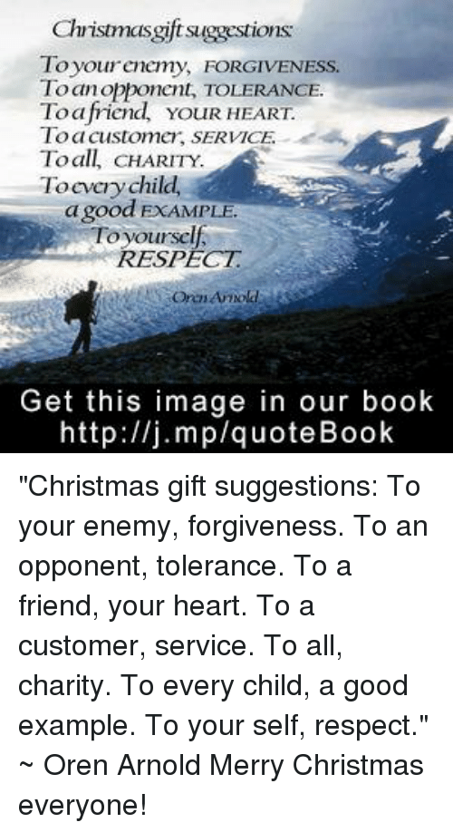 Christmasgift Suggestions Toyour Enemy FORGIVENESSs to Anopponent ...