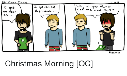 christmas cool and depression christnas morning 728 18 i got l got clinical - Cool Things To Get For Christmas