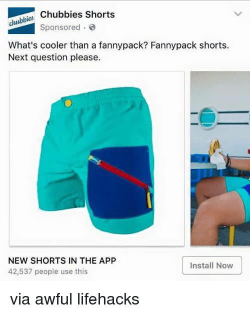 4a888d8e8e Apps, Persimmon, and Aws: Chubbies shorts chubbies Sponsored What's cooler  than a fannypack