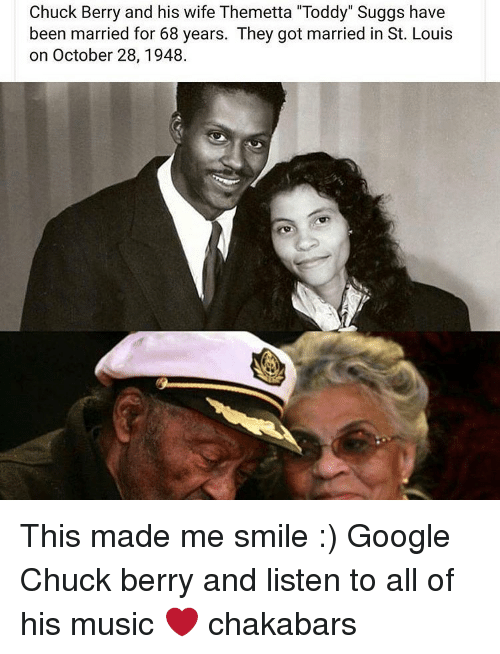 "Memes, St Louis, and 🤖: Chuck Berry and his wife Themetta ""Toddy"" Suggs have  been married for 68 years. They got married in St. Louis  on October 28, 1948. This made me smile :) Google Chuck berry and listen to all of his music ❤ chakabars"