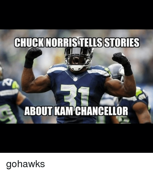 Seattle Seahawks, Seahawks, and Chuck: CHUCK NORRISTELLSSTORIES  ABOUT KAMCHANCELLOR gohawks