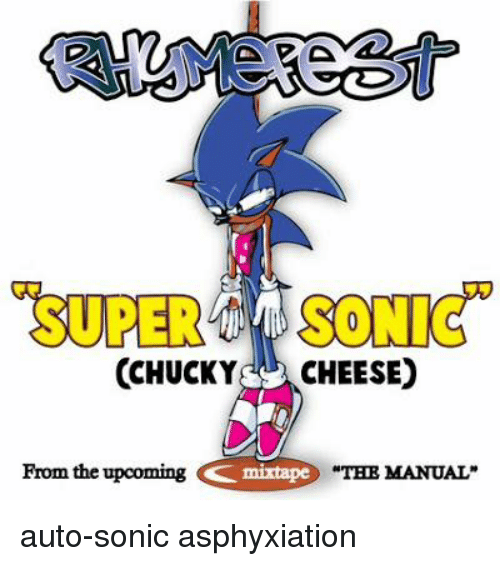 chucky cheese from the upcoming mixtape the manual auto sonic