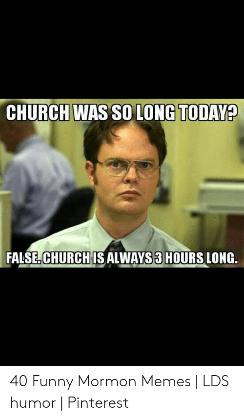 Church Was So Long Today Falsechurch Is Always 3 Hours Long 40