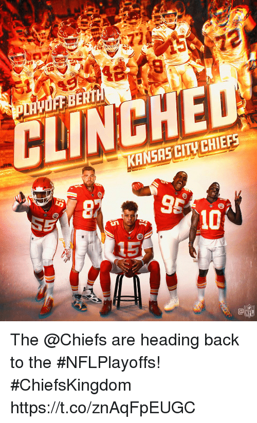 Kansas City Chiefs, Memes, and Nfl: CINCHED  KANSAS CITY CHIEFS.  5  NFL The @Chiefs are heading back to the #NFLPlayoffs! #ChiefsKingdom https://t.co/znAqFpEUGC