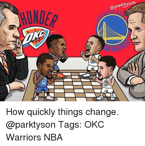 Warriors Come Out To Play Meme: 25+ Best Memes About Things Change