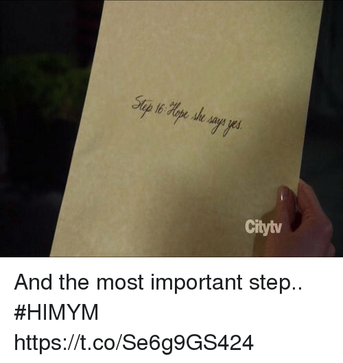 Memes, 🤖, and Himym: Citytv And the most important step.. #HIMYM https://t.co/Se6g9GS424