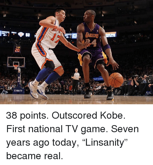 """Game, Kobe, and Today: Cl  1-49 38 points. Outscored Kobe. First national TV game.  Seven years ago today, """"Linsanity"""" became real."""