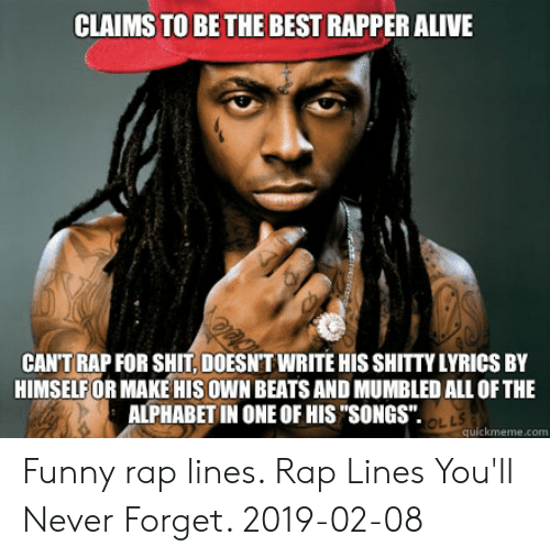 CLAIMS TO BE THE BEST RAPPER ALIVE CAN'T RAP FOR SHIT DOESNT