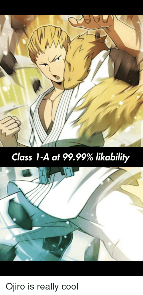 Cool, Class, and Really: Class 1-A at 99.99% likability