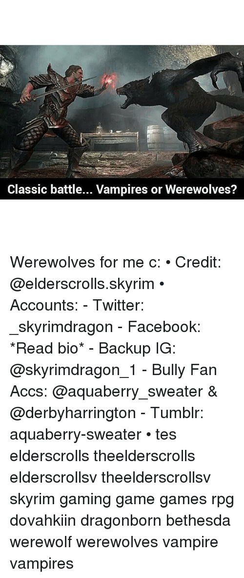 Classic Battle Vampires or Werewolves? Werewolves for Me C