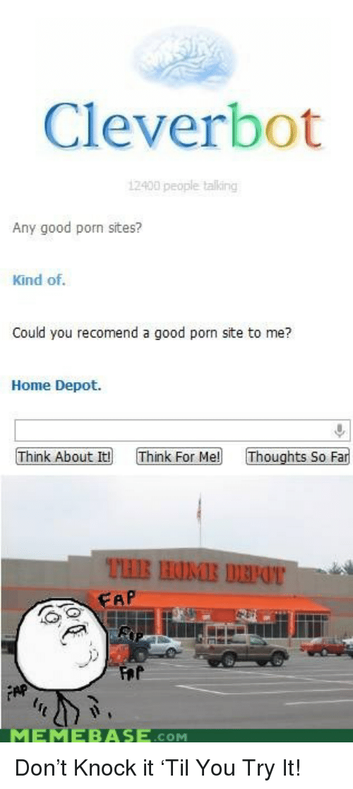 Memebase Good And Home Cleverbot 12400 People Talking Any Good Porn Sites