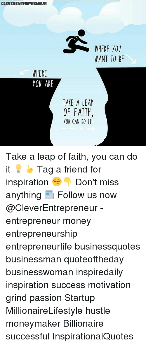 Cleverentrepreneur Where You Are Where You Want To Be Take A Leap Of