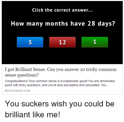 Click the Correct Answer How Many Months Have 28 Days? 5 12 I Got