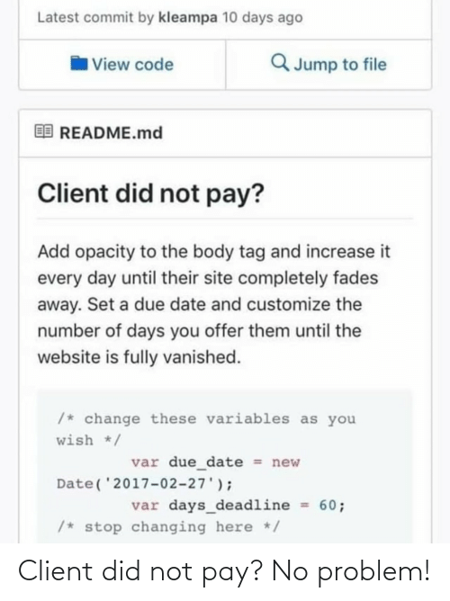 Did, Client, and No Problem: Client did not pay? No problem!
