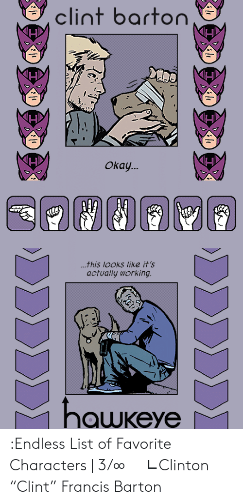 """Target, Tumblr, and Blog: clint barton  Окау.   ...this looks like it's  actually working  hawkeye  ΣΣΣΣ)  ΣΣΣΣΣΣ :Endless List of Favorite Characters 