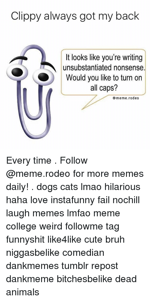 Clippy Always Got My Back It Looks Like You're Writing