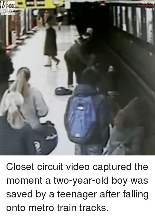 Memes, Metro, and Train: Closet circuit video captured the moment a two-year-old boy was saved by a teenager after falling onto metro train tracks.