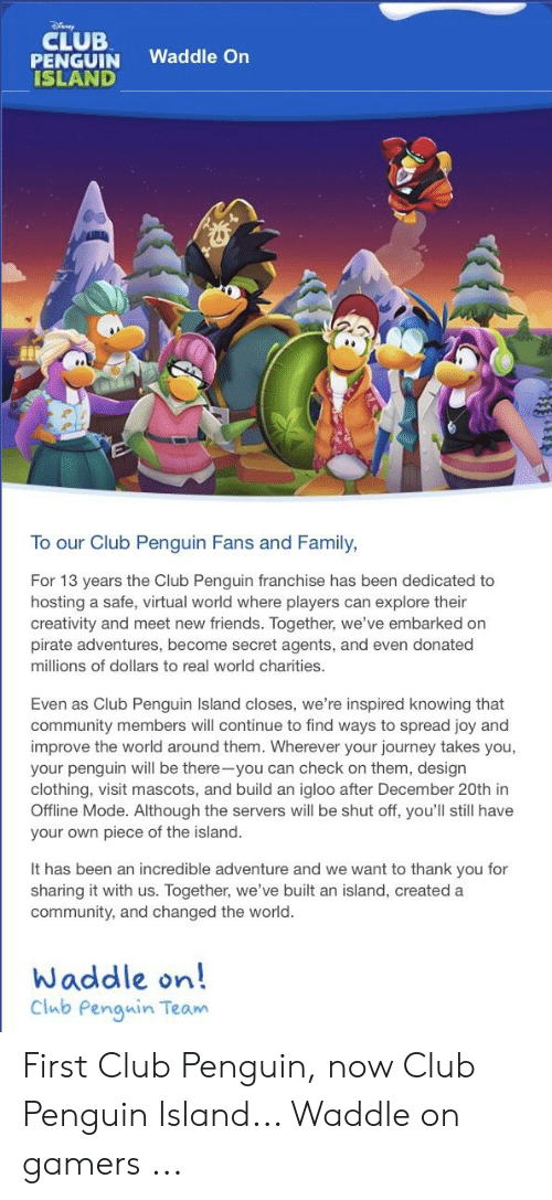 CLUB PENGUIN Waddle on ISLAND to Our Club Penguin Fans and