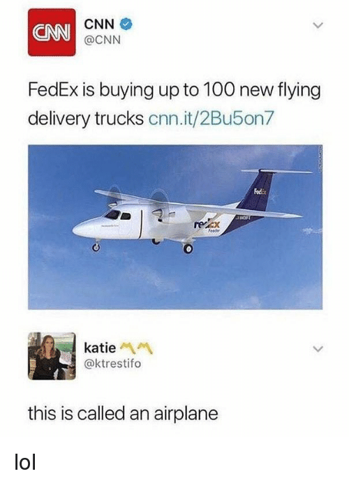 cnn cnn cnn fedex is buying up to 100 new 29478488 ✅ 25 best memes about airplane airplane memes,Funny Meme Manufacturing Airplanes