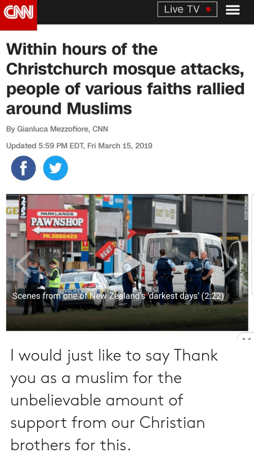 Christian Brothers Near Me >> Cnn Live Tv Within Hours Of The Christchurch Mosque Attacks
