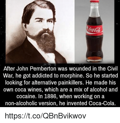 cocacola after john pemberton was wounded in the civil war 31113071 cocacola after john pemberton was wounded in the civil war he got