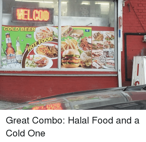 COLDBEER EBT AL a Cor Ona Extra Great Combo Halal Food and a Cold
