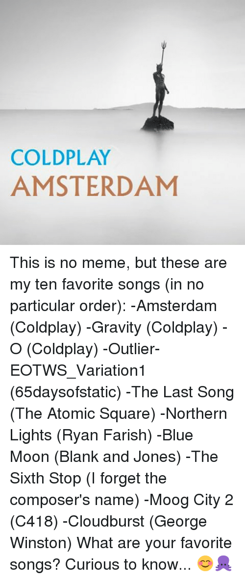 Search coldplay concert Memes on me.me