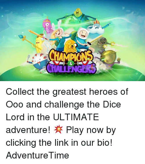 Memes, Dice, and Heroes: Collect the greatest heroes of Ooo and challenge the Dice Lord in the ULTIMATE adventure! 💥 Play now by clicking the link in our bio! AdventureTime
