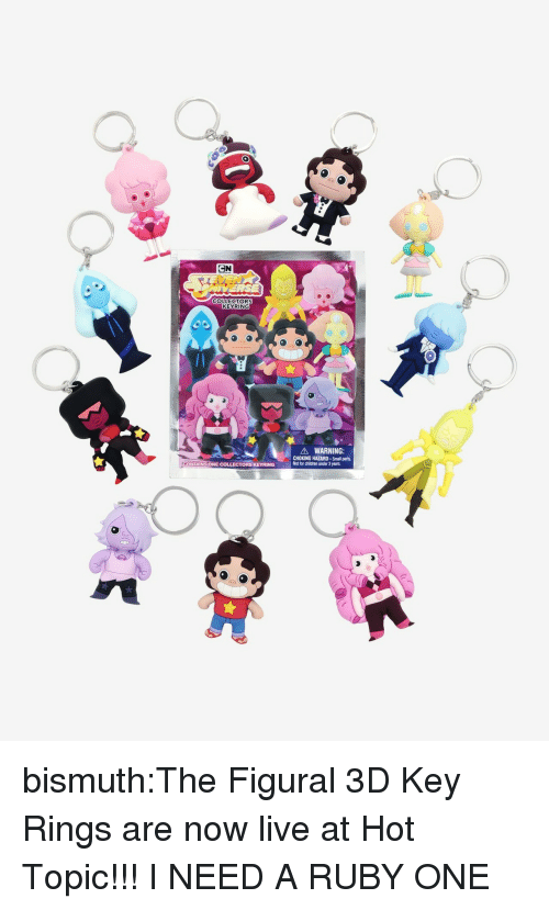 Children, Target, and Tumblr: COLLECTORS  KEYRING  900  A WARNING:  CHOKING HAZARD-Small parts.  Not for children under 3 years.  6 bismuth:The Figural 3D Key Rings are now live at Hot Topic!!!  I NEED A RUBY ONE