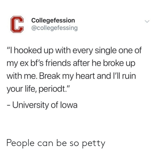 Collegefession I Hooked Up With Every Single One of My Ex