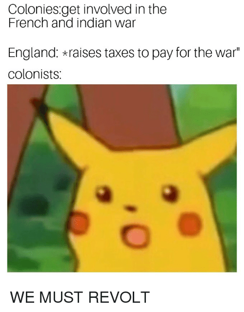 Coloniesget Involved in the French and Indian War England Raises