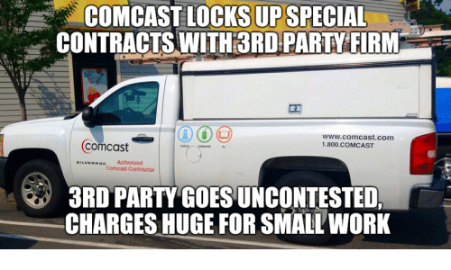 COMCAST LOCKS UP SPECIAL CONTRACTS WITH3RD PARTY FIRM Comcast
