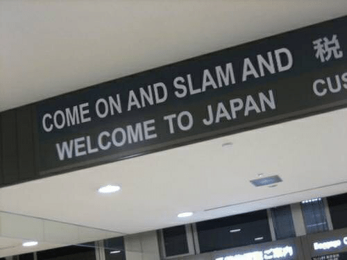 Japan, Slam, and Come On: COME ON AND SLAM AND  WELCOME TO JAPAN CUS
