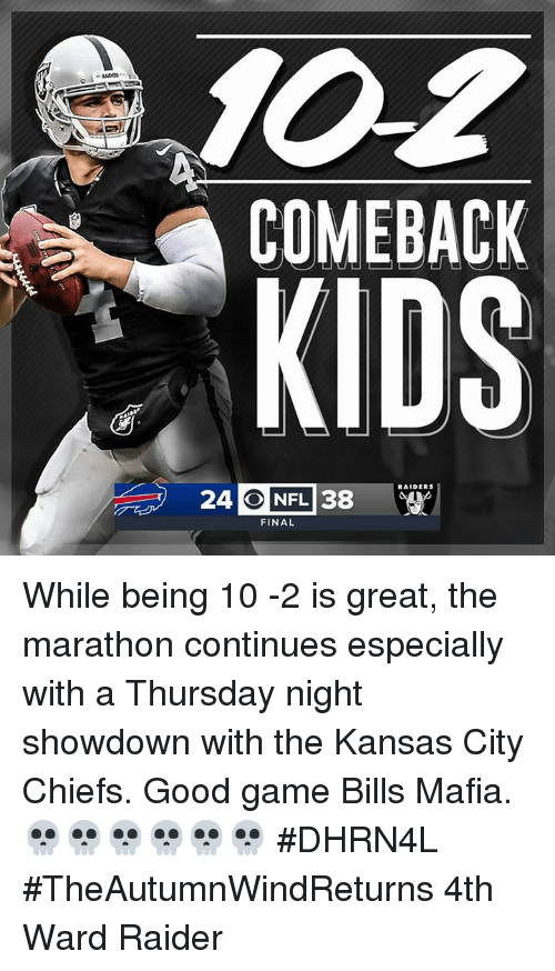 25972031 COMEBACK KIDS 24 O NFL 38 RAIDERS FINAL While Being 10 -2 Is Great ...