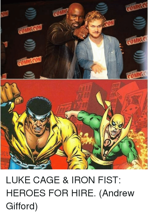 coming comic comic comic luke cage iron fist heroes 4684582 coming comic comic comic luke cage & iron fist heroes for hire,Iron Fist Meme