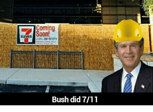 coming eleven bush did 7 11 1983423 coming eleven bush did 711 7 11 meme on me me