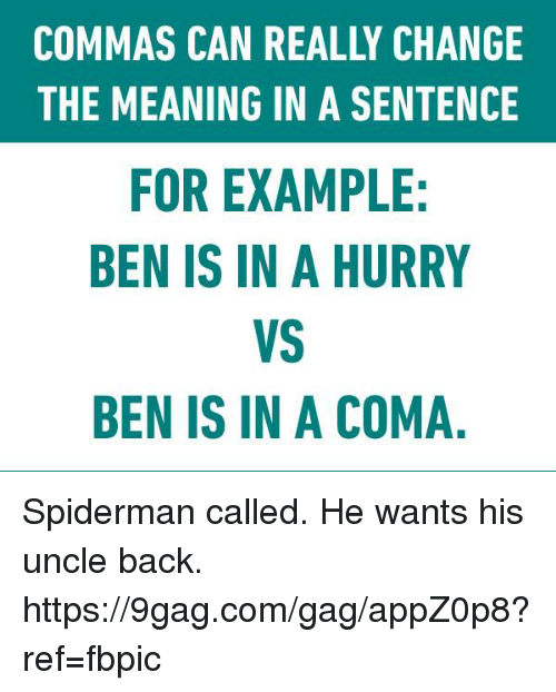 9gag dank and meaning commas can really change the meaning in a sentence