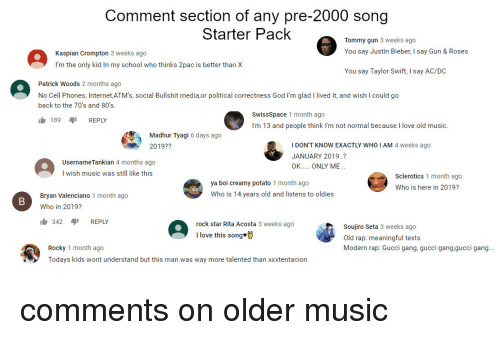 Comment Section of Any Pre-2000 Song Starter Pack Tommy Gun 3 Weeks