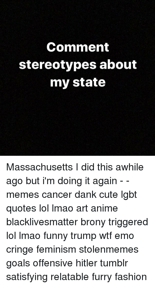 Comment Stereotypes About My State Massachusetts I Did This