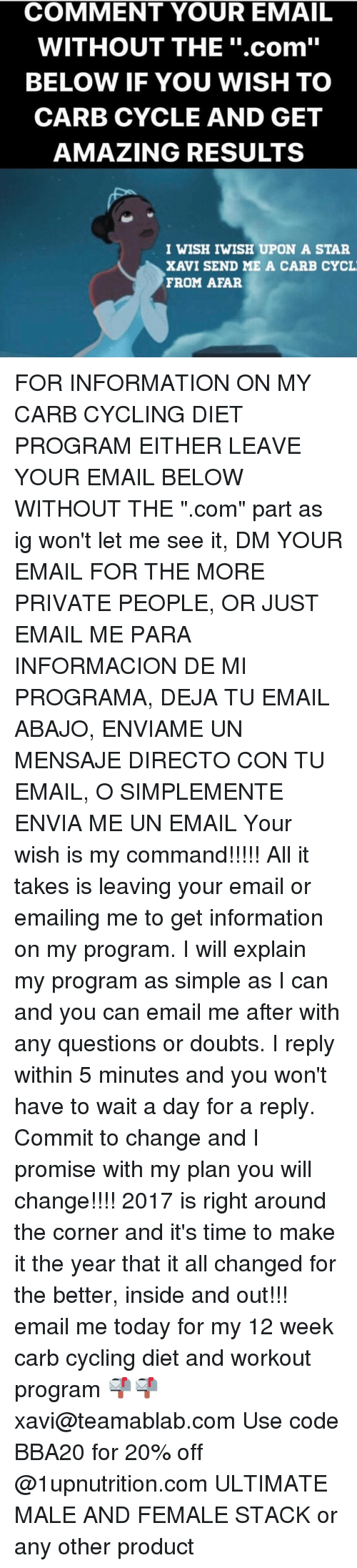COMMENT YOUR EMAIL WITHOUT THE Com BELOW IF YOU WISH TO CARB CYCLE ...