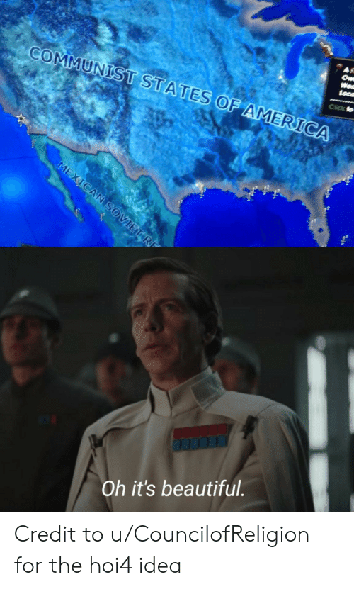 America, Beautiful, and Click: COMMUNIST STATESOF AMERICA  Click  Oh it's beautiful Credit to u/CouncilofReligion for the hoi4 idea